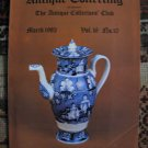 Antique Collecting Vol. 16, No. 10, March 1982