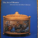 Alvar Gonzalez-Palacios.  The Art of Mosaics: Selections From the Gilbert Collection.