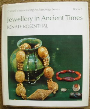 Renate Rosenthal.  Jewellery in Ancient Times. Introducing Archaeology Book 3.