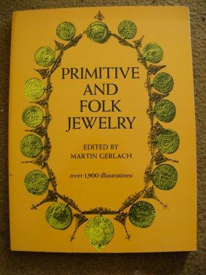 Martin Gerlach (editor).  Primitive and Folk Jewelry.