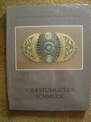 I. Behrmann. Volkstümlicher Schmuck. Aus der Reihe Kataloge des Mus. für Kunst u. Gewerbe Hamburg
