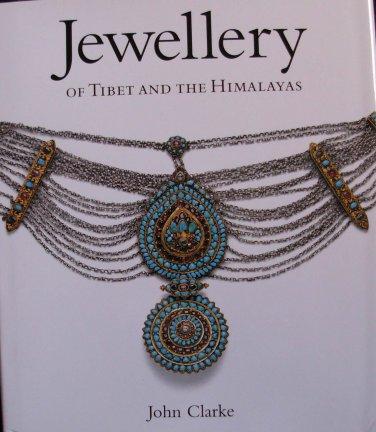 John Clarke.  Jewellery of Tibet and the Himalayas.