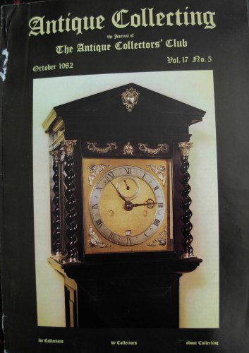 Antique Collecting Vol. 17, No. 5, October 1982