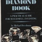 Michael Freedman. The Diamond Book: A Practical Guide for Successful Investing.