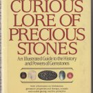 George Frederick Kunz. The Curious Lore of Precious Stones.