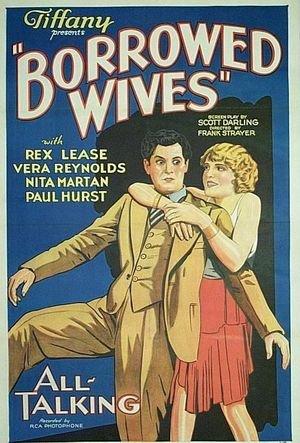 BORROWED WIVES 1930 Vera Reynolds