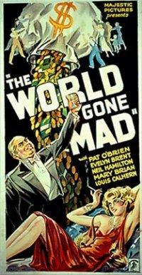 WORLD GONE MAD 1932 Pat O' Brien
