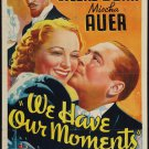 WE HAVE OUR MOMENTS 1937 Sally Eilers