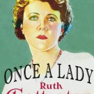 ONCE A LADY 1931 Ruth Chatterton