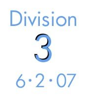 Division 3: 6-2-07