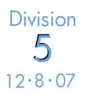 Division 5: 12-8-07