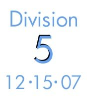 12-15-07: Division 5