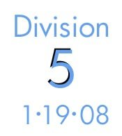 Division 5: 1-19-08