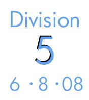 6-8-08: Division 5