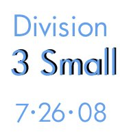 7-26-08- Division 3 Small