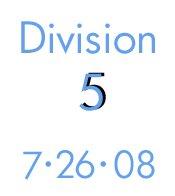 7-26-08- Division 5