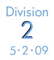Division 2: 5-2-09