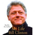 My Life by Bill Clinton (2004, Abridged,  Compact Disc)