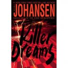 "Iris Johansen ""Killer Dreams"" Hardback Book"