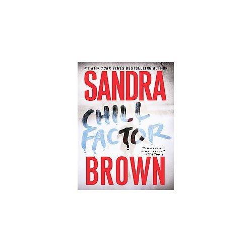 """Sandra Brown """"Chill Factor"""" Hardback Book"""