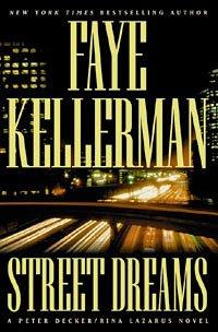 "Faye Kellerman ""Street Dreams"" Hardback Book"