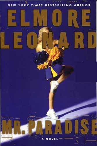 """Elmore Leonard """"Mr. Paradise"""" Hardback Book"""
