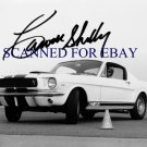CARROLL SHELBY AUTOGRAPHED 8x10 RP PHOTO 1964 MUSTANG GT 350