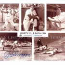 JOE JOSEPH PAUL DIMAGGIO HAND AUTOGRAPHED 8x10 PHOTO # 332 OF 1941