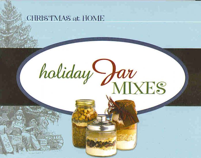 HOLIDAY JAR MIXES ~THE PERFECT GIFT~CELEBRATE CHRISTMAS