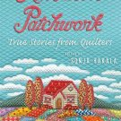 American Patchwork: True Stories from Quilters Hardcover ZDS1