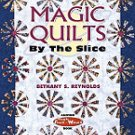 Magic Quilts By The Slice Bethany Reynolds Stack Whack Book AT4