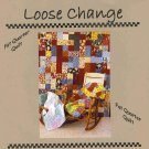 Loose Change Fat Quater Quilt Pattern Crib Twin or Queen AT2