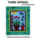 THINK SPRING by Cindi Edgerton ZDS1