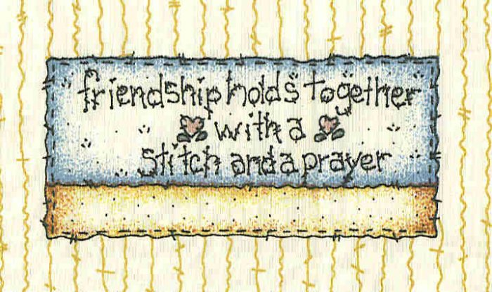 Quilt Labels friendship holds together with stitch and a prayer