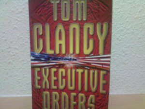 Tom Clancy - Executive Orders