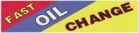 10ft FAST OIL CHANGE BANNER SIGN