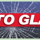 8ft AUTO GLASS HERE BANNER SIGN