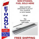 Non ethanol fuel sold here flag kit full sleeve swooper flag banner 15ft tall