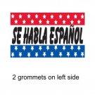 SE HABLA ESPANOL 3x5ft Banner Advertising Business Sign Flag