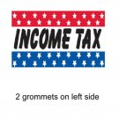 INCOME TAX 3x5 ft Banner Advertising Business Sign Flag
