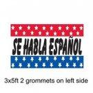 SE HABLA ESPAÑOL Sign Flag 3x5ft advertising  banner sign