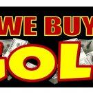 WE BUY GOLD windshield advertising banner sign black