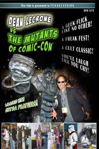 Dean LeCrone vs. The Mutants of Comic-Con