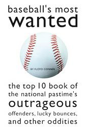 Baseball's Most Wanted Book