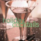 Holiday Cocktails Book Entertaining Bartending