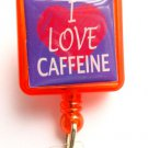 I love Caffine Retractable ID Holder