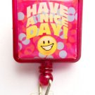 Have a nice day smily face Retractable ID Holder