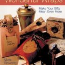 Wonderful Wraps Craft book Make your gifts mean more