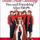 The Red Hat Society Fun and Friendship after Fifty