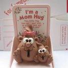 Im a Mom Hug Poem a special way to say you care